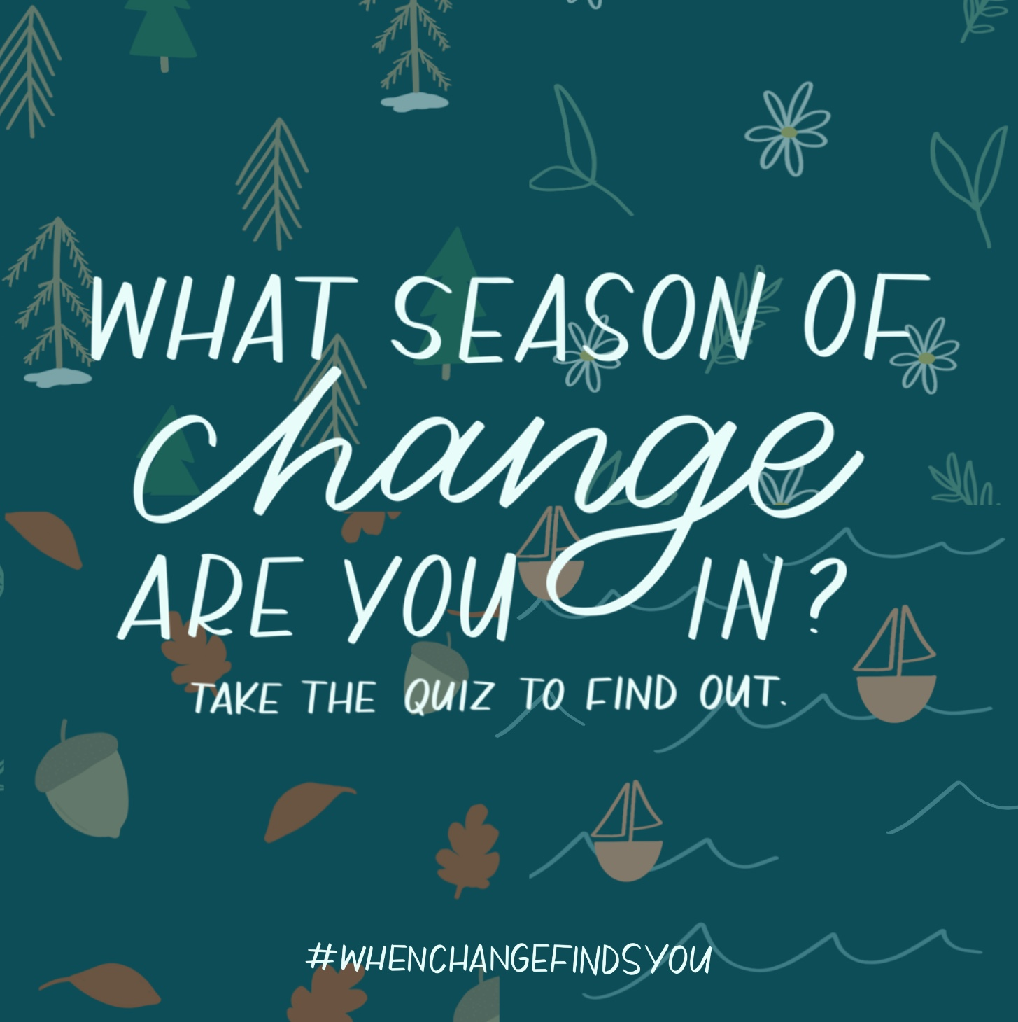 Which Season of Change Are You In? Take This Quiz to Find Out